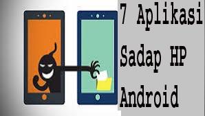 7 Aplikasi Sadap HP Android 1