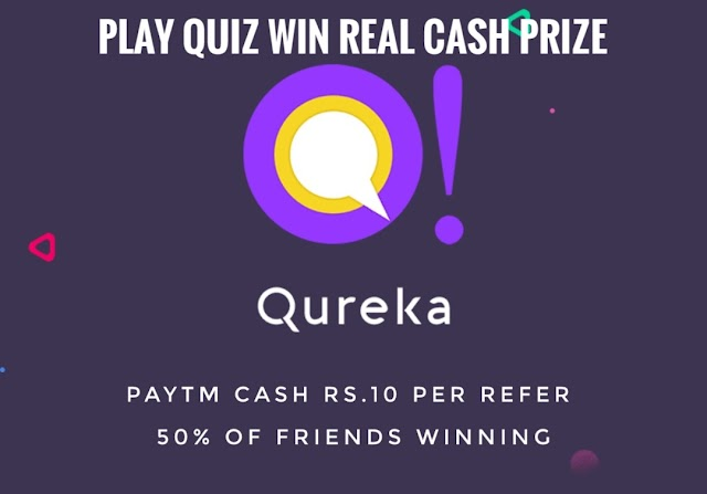 Qureka App LOOT – Play Quiz Earn Paytm Cash Rs.10 Per Refer + 50% Of Friends Winning