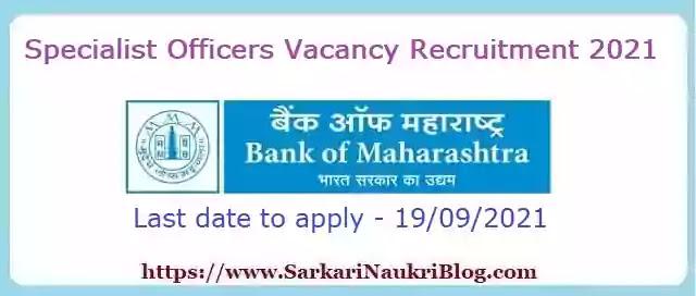 Bank of Maharashtra Specialist Officer Recruitment 2021-22