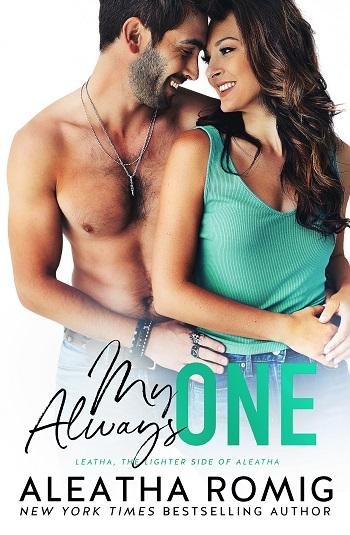 My Always One by Aleatha Romig