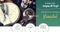 Logo Concorso ''A cena con Acqua di Nepi'' vinci gratis voucher da 100€ per una cena per due persone