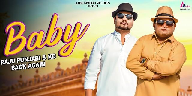Baby Lyrics - Raju Punjabi & KD