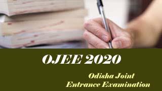 OJEE 2020 Exam date. OJEE 2020 Registration