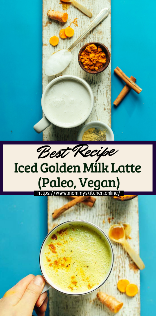 Iced Golden Milk Latte (Paleo, Vegan) #healthydrink #easyrecipe #cocktail #smoothie
