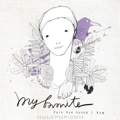 Park Hye Kyung – My Favorite