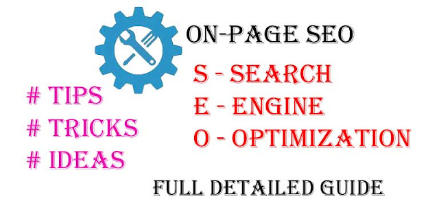 On-Page S.E.O कैसे करे, On-Page SEO Guide 2020, On-Page SEO se Traffic Kaise Badhaye, On-Page SEO kya hota hai, Apne Article Ko kaise Rank Kare, On-page SEO Tecniques,