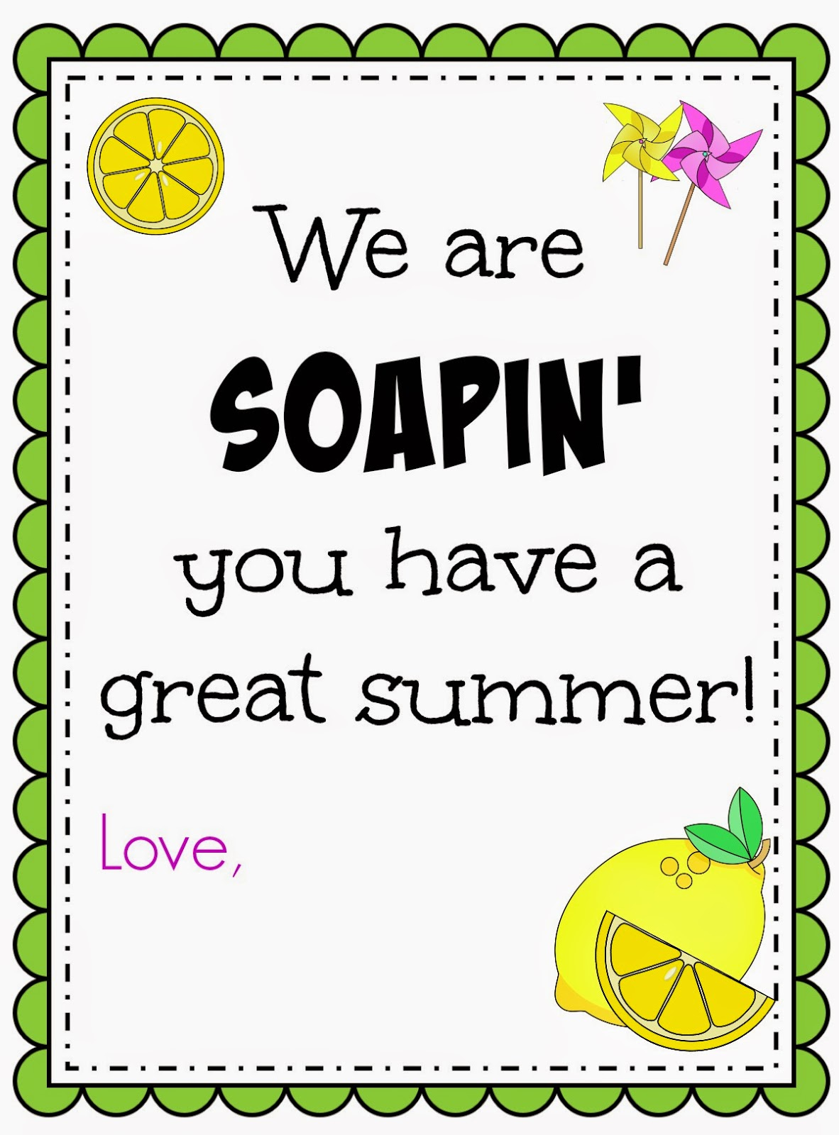 Soapin you have great summer, teacher gifts, school staff gift, coach gift, printable gift tag, printable teacher gift tag, teacher appreciation gift, PTO gift ideas, volunteer appreciation, babysitter gift