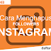 Cara Menghapus Followers Instagram Tanpa Harus di Blokir