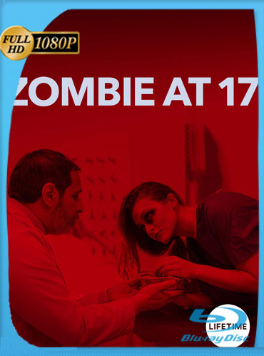 Zombie a los 17 (2018) HD 1080p Latino Dual [GoogleDrive] TeslavoHD