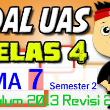 Download SOAL UAS KELAS 4 Semester 2 TEMA 7 K13 Revisi 2017