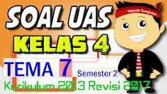 SOAL UAS / PAS KELAS 4 Semester 2 TEMA 7 K13 Revisi 2017
