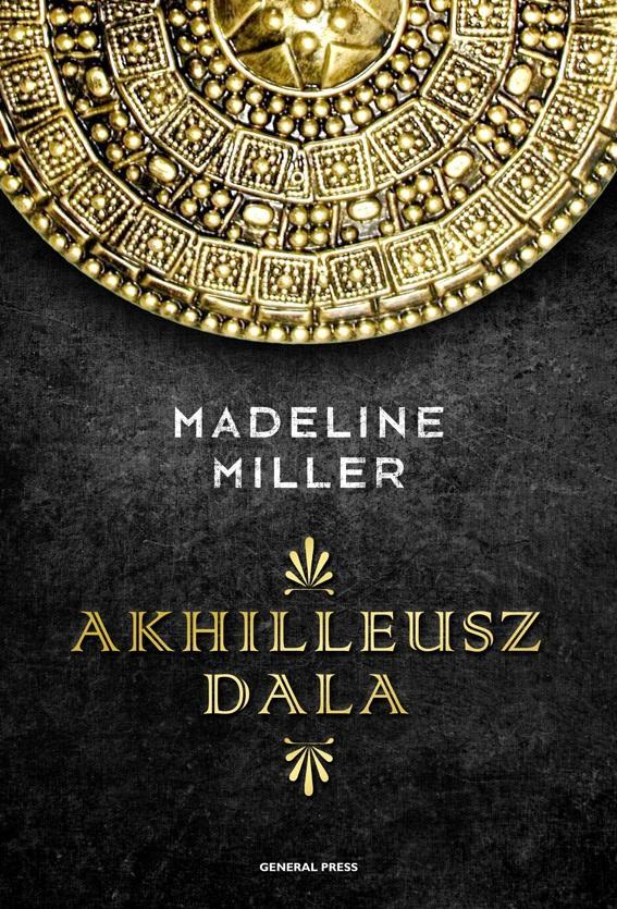 Madeline Miller - Akhilleusz dala