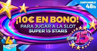 Paston 10€ en bono Slot Super 15 Stars de Red Rake 12-13 julio 21