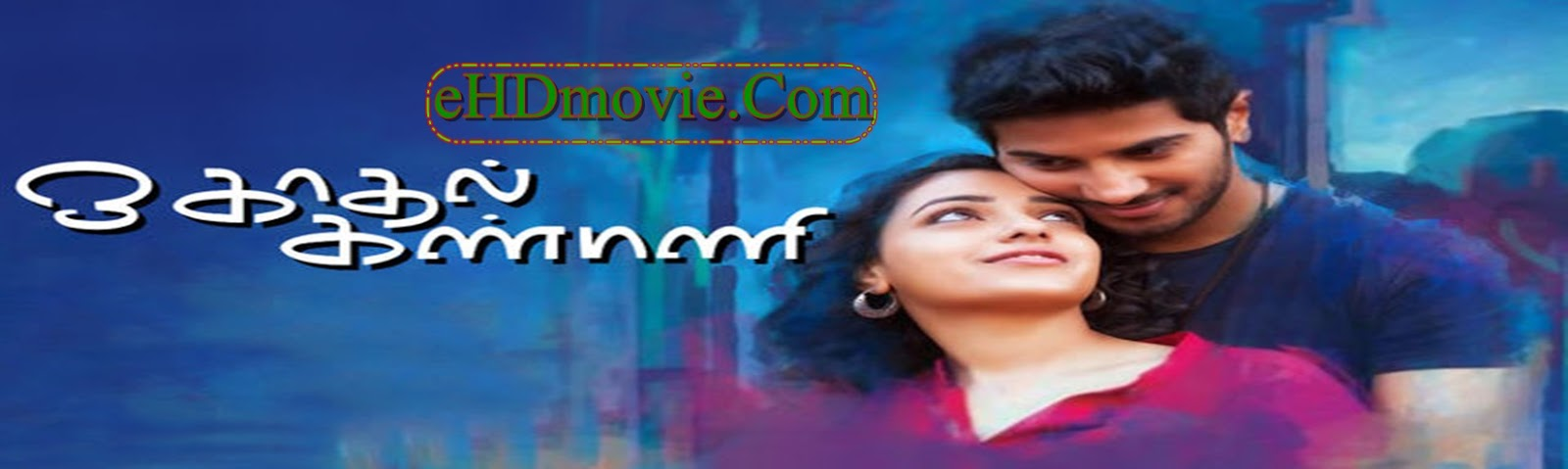 OK Kanmani 2015 Full Movie Malayalam 480p ORG BRRip 400MB ESubs Free Download