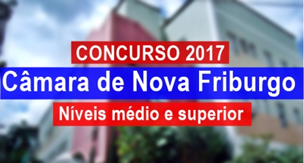Concurso Câmara de Nova Friburgo 2017