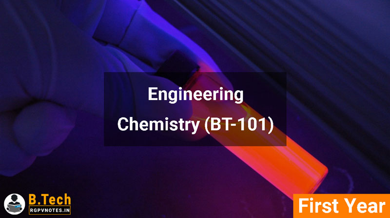 Engineering Chemistry (BT-101) RGPV notes AICTE flexible curricula