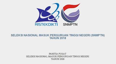 Persyaratan, Tahapan Pendaftaran, dan Jadwal Pelaksanaan SNMPTN 2018