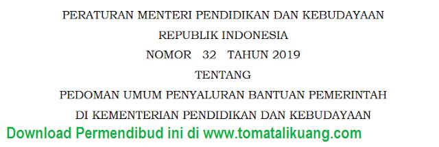 permendikbud ri nomor 32 tahun 2019; tomatalikuang.com
