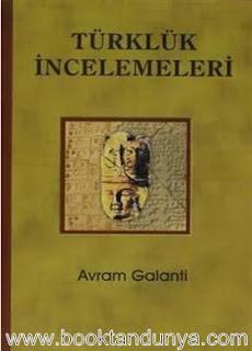 Avram Galanti - Türklük İncelemeleri