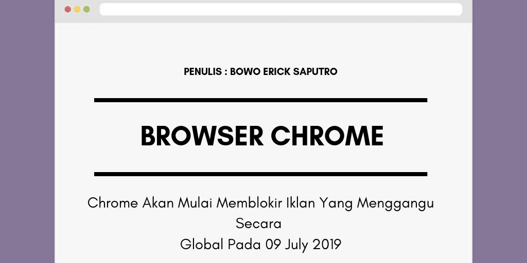 Chrome Akan Mulai Memblokir Iklan Yang Menggangu Secara Global Pada 09 July 2019