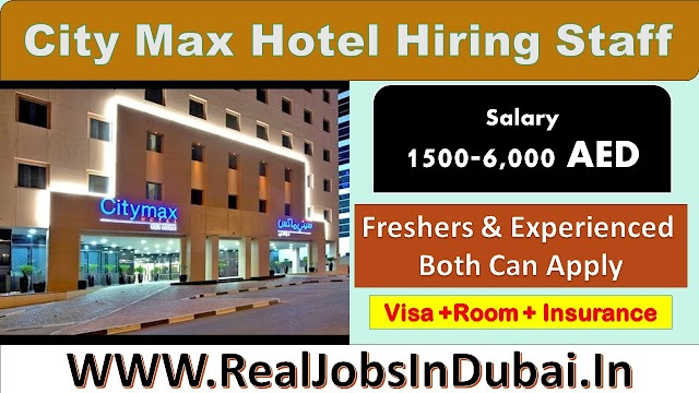 Jobs In Ras Al Khaimah By City Max Hotel – UAE