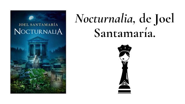 reseña del libro nocturnalia de Joel Santamaria