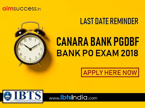 Last Day Reminder for Canara Bank PO PGDBF 2018 (Apply Online Now)