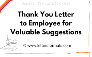 Sample Thank You Letter to Employee for Valuable Suggestions