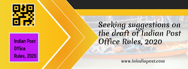 Seeking suggestions from public and stockholder on India Post Office Rules, 2020