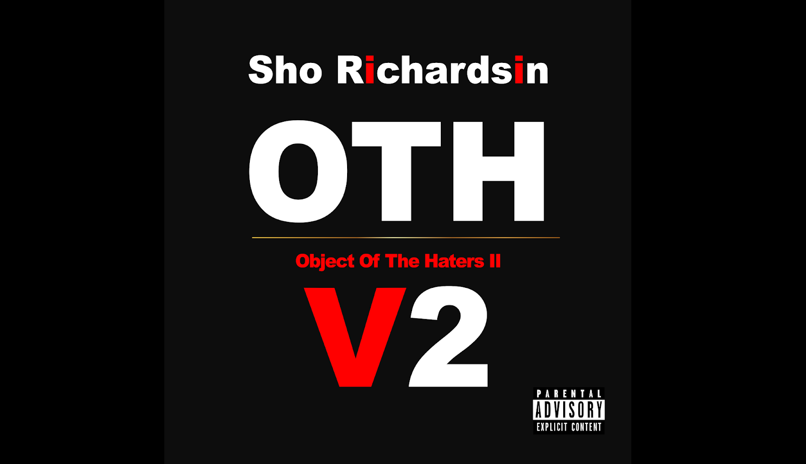 Object Of The Haters Volume 2 (OTHv2) Official Mixtape Release