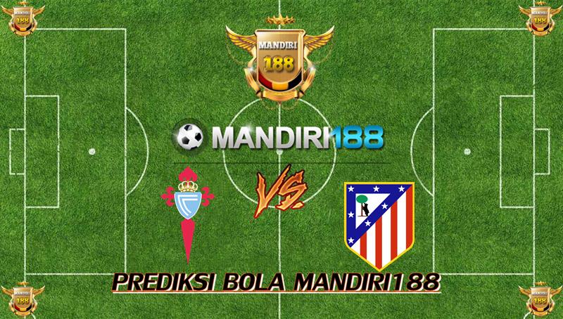 AGEN BOLA - Prediksi Celta Vigo vs Atletico Madrid 22 Oktober 2017