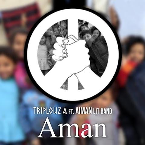 Triplouz A - Aman (feat. Aiman Lit Band) MP3