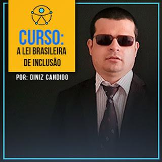 Curso Online Desvendando a Lei Brasileira de Inclusão das Pessoas com Deficiência - Lei 13.146/2015