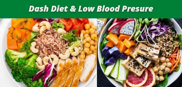 Proper Guide About DASH Diet? Advise for Losing Weight and Lowering Blood Pressure