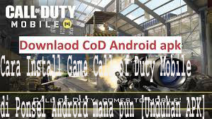 Cara Install Game Call of Duty Mobile di Ponsel Android mana pun [Unduhan APK] 1