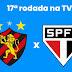 Sport x São Paulo - Veja Onde Assistir Ao Vivo | Brasileirão Série A | 22/08/2021