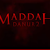 Maddah: Danur 2 (2018) Full Movie