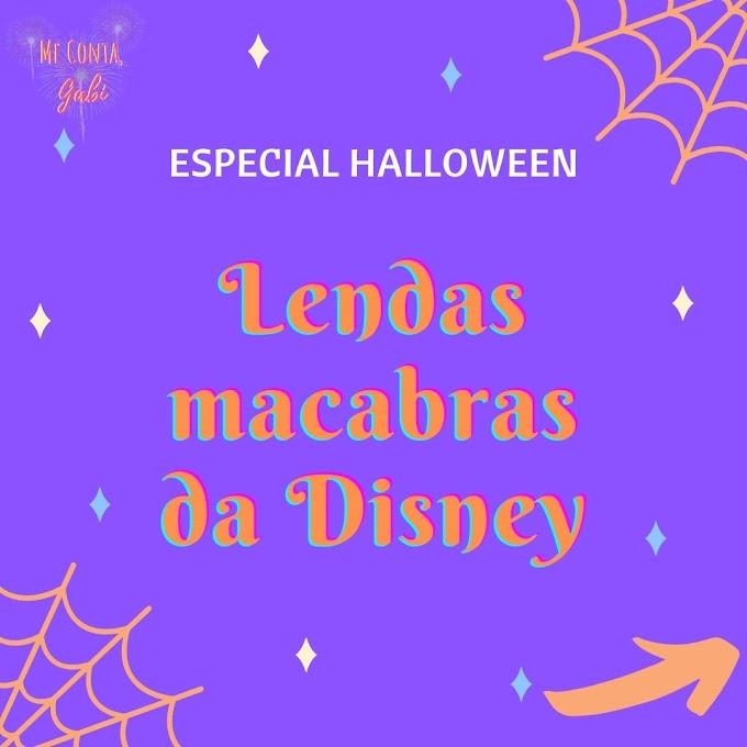 5 lendas macabras envolvendo a Disney!