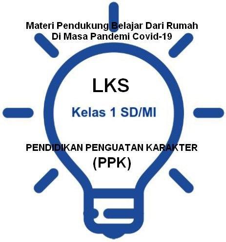 LKS Siswa Kelas 1 SD/MI Untuk Belajar Di Rumah Masa Covid-19