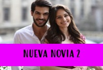 Ver telenovela Nueva Novia 2 capitulo 53 online español gratis