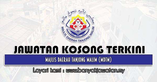 Jawatan Kosong 2021 di Majlis Daerah Tanjong Malim (MDTM)