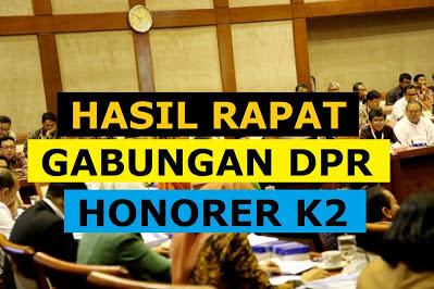Hasil Rapat Gabungan 7 Komisi dan Kementerian Terkait Penuntasan K2