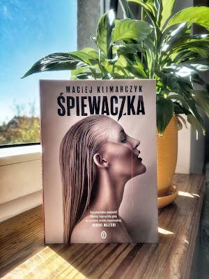 Śpiewaczka - Maciej Klimarczyk