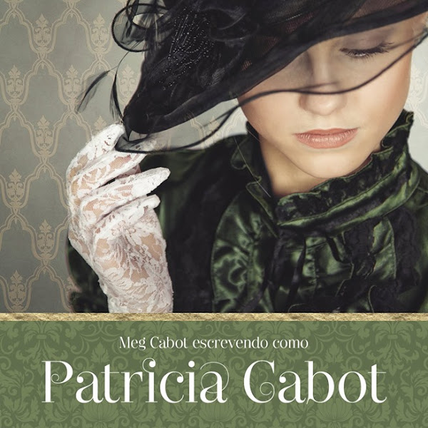 [NOVIDADE] Planeta de Livros relança livros da Patricia Cabot