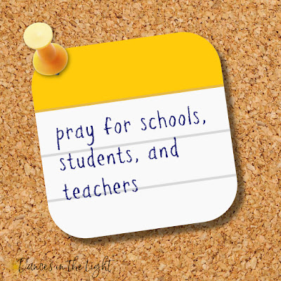 Pray for our schools, students and teachers