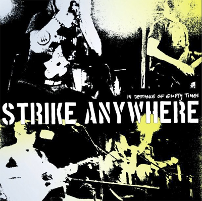 <center>Strike Anywhere - In Defiance Of Empty Times (2012)</center>