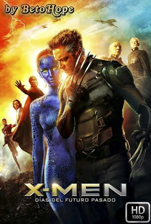 X-Men: Dias del Futuro Pasado [2014] [Latino-Ingles] HD 1080P [Google Drive] GloboTV