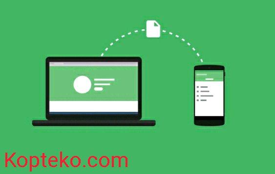 Cara Kirim File dari PC ke Android Tanpa dan Dengan Kabel Data