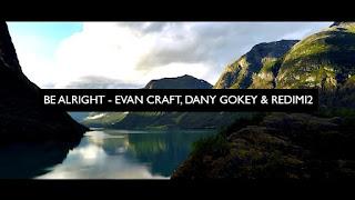 LETRA Be Alright Evan Craft Redimi2 Danny Gokey