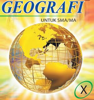 Materi Geografi Kelas X Lengkap Semester 1 dan Semester 2 (KTSP)